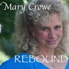 Mary Crowe: Rebound