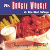 Mr.Boogie Woogie & the Hot Wings: They