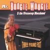 Mr.Boogie Woogie & the Firesweep Bluesband: Three Pound Fist