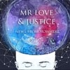 Mr Love & Justice: News from Nowhere