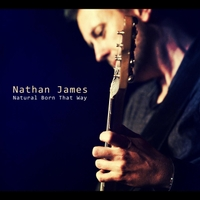 Nathan James: Natural Born That Way