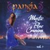 Pangia: Mystic Blue Caravan - Volume 7