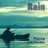 Patrick  Schouten:  Rain