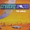 Phil Anthony: Creating Worlds