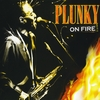 Plunky: Plunky On Fire