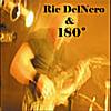 Ric DelNero & 180: 180