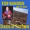 Rich Hagensen and the Crew: Shakin
