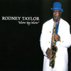 Rodney Taylor: Blow By Blow