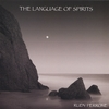 Rudy Perrone: The Language of Spirits