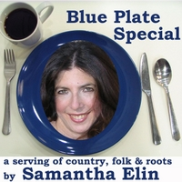 Samantha Elin: Blue Plate Special (A Serving of Country, Folk & Roots)