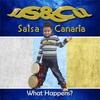 S & C Salsa Canaria: What Happens?