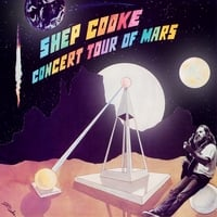 Shep Cooke: Concert Tour of Mars