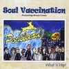 Soul Vaccination: What Is Hip? Featuring Bruce Conte