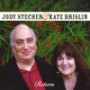 Jody Stecher and Kate Brislin: Return