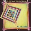 Steve and Kristy Smith: All the Light