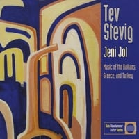 Tev Stevig: Jeni Jol: Music of the Balkans, Greece and Turkey