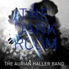 The Aurian Haller Band: The Dark Room