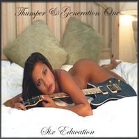 Thumper & Generation One: Six Education