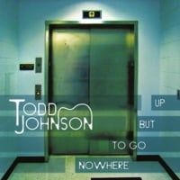 Todd Johnson: Nowhere To Go But Up