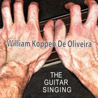 William Koppen De Oliveira: The Guitar Singing