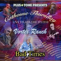 Cathouse Thursday | Bad Times (Live)