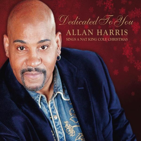 Nat King Cole Christmas Album.Allan Harris Dedicated To You Allan Harris Sings A Nat