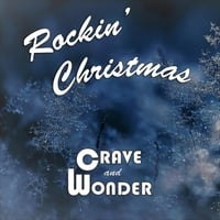 Crave and Wonder | Rockin' Christmas