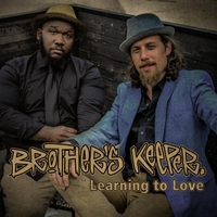 Brother's Keeper | Learning to Love