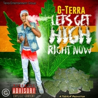 G-Terra | Let's Get High Right Now