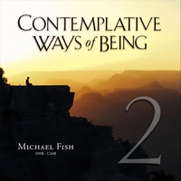 Michael Fish | Contemplative Ways of Being 2 (Live)