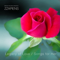 The Zzapiens | Legacy of Love - Songs for Her