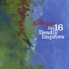 The 16 Deadly Improvs: The Revenge of The 16 Deadly Improvs