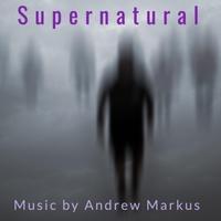 Andrew Markus   Supernatural (Original Score)   CD Baby