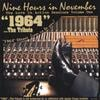 1964.. THE TRIBUTE: Nine Hours In November