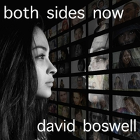 David Boswell | Both Sides Now
