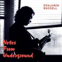 Benjamin Russell | Notes from Underground
