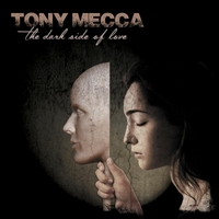 Tony Mecca | The Dark Side of Love