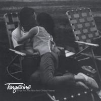 Tangerine | Songs For The Now And Others Forever