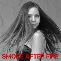 Hudson Warm | Smoke After Fire | CD Baby Music Store