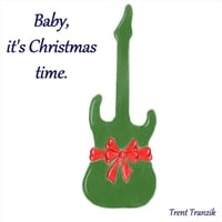 Trent Tranzik | Baby, It's Christmas Time