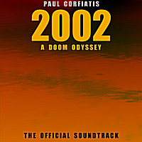Paul Corfiatis | 2002 a Doom Odyssey: The Official Soundtrack | CD