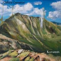 Clifford Cameron | Katahdin