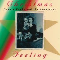 Connie Kaade Anderson | Christmas Feeling
