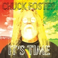 Chuck Foster | It's Time