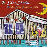 2nd Story Band | Blue Shades World Beat Blues Fiesta