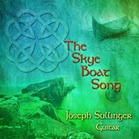 Joseph Sullinger | The Skye Boat Song