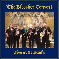 Bleecker Consort | The Bleecker Consort Live at St. Paul's