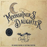 Cindy G | Moonshiner's Daughter