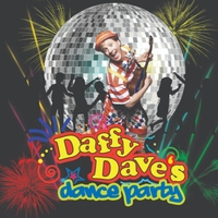 Daffy Dave | Daffy Dave's Dance Party