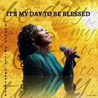 Angela Smiley-Carpenter | It's My Day to Be Blessed